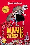 Mamie gangster | Walliams, David