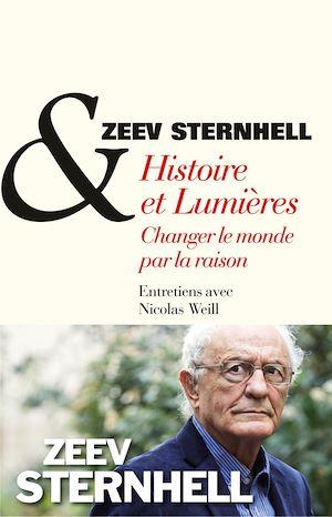 Histoire et lumières, changer le monde par la raison
