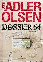 Dossier 64 | Adler-Olsen, Jussi