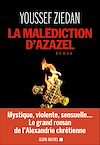 La Malédiction d'Azazel | Ziedan, Youssef