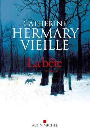 La Bête | Hermary-Vieille, Catherine