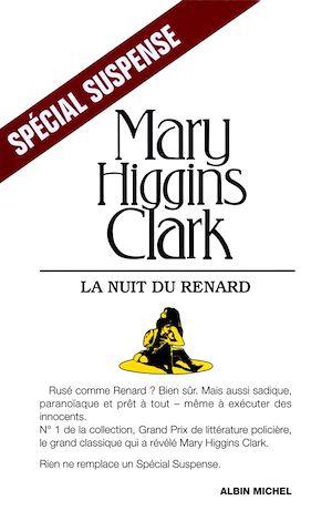 La Nuit du renard | Higgins Clark, Mary. Auteur