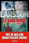 Le Sang versé | Larsson, Åsa