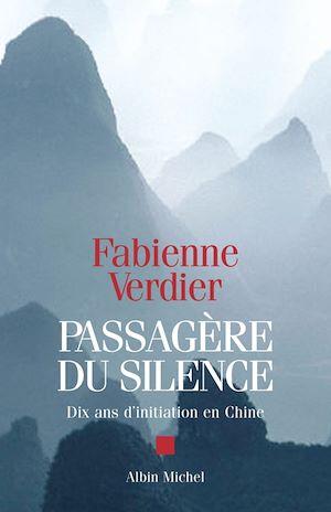 Passagère du silence | Verdier, Fabienne. Auteur