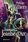 Télécharger le livre :  Le Roman de Jeanne d'Arc