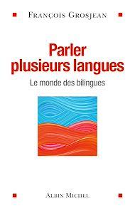Téléchargez le livre :  Parler plusieurs langues