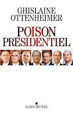 Télécharger cet ebook : Poison présidentiel