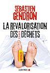 Télécharger le livre :  La Revalorisation des déchets
