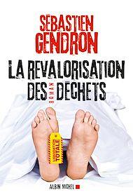 Téléchargez le livre :  La Revalorisation des déchets