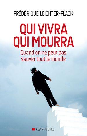 Téléchargez le livre :  Qui vivra qui mourra