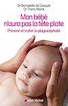 Télécharger le livre :  Mon bébé n'aura pas la tête plate