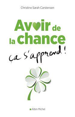 Download the eBook: Avoir de la chance ça s'apprend !