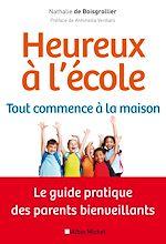 Download this eBook Heureux à l'école : tout commence à la maison