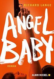 Téléchargez le livre :  Angel baby