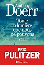 Download this eBook Toute la lumière que nous ne pouvons voir