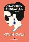 Télécharger le livre :  Crazy rich à Singapour