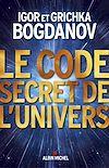 Télécharger le livre :  Le Code secret de l'Univers