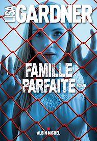 Téléchargez le livre :  Famille parfaite