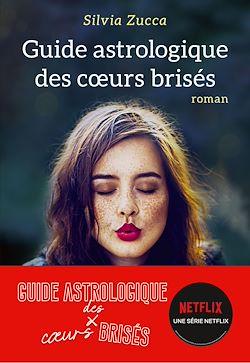 Download the eBook: Guide astrologique des coeurs brisés