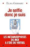 Télécharger le livre :  Je selfie donc je suis