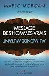 Télécharger le livre :  Message des hommes vrais au monde mutant