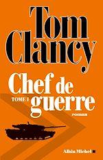 Download this eBook Chef de guerre - tome 1