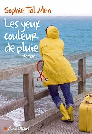 Téléchargez le livre :  Les Yeux couleur de pluie