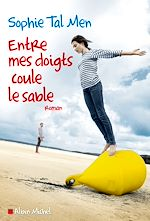 Download this eBook Entre mes doigts coule le sable