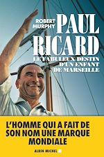 Téléchargez le livre :  Paul Ricard