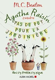 Téléchargez le livre :  Agatha Raisin enquête 3 - Pas de pot pour la jardinière
