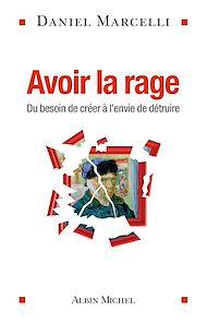 Téléchargez le livre :  Avoir la rage