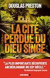 Télécharger le livre :  La Cité perdue du dieu singe