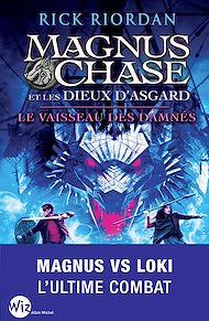 Téléchargez le livre :  Magnus Chase et les dieux d'Asgard - tome 3