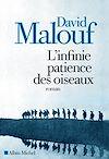 Télécharger le livre :  L Infinie patience des oiseaux