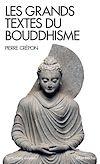 Télécharger le livre :  Les Grands Textes du bouddhisme