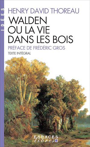 Téléchargez le livre :  Walden ou la vie dans les bois