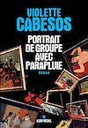 Télécharger le livre :  Portrait de groupe avec parapluie