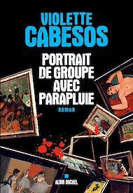 Téléchargez le livre :  Portrait de groupe avec parapluie