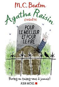 Téléchargez le livre :  Agatha Raisin enquête 5 - Pour le meilleur et pour le pire