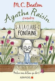 Téléchargez le livre :  Agatha Raisin enquête 7 - A la claire fontaine