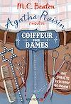 Télécharger le livre :  Agatha Raisin enquête 8 - Coiffeur pour dames