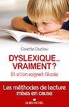 Dyslexique... vraiment ? | Ouzilou, Colette