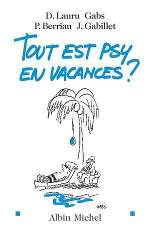 Tout est psy en vacances ?