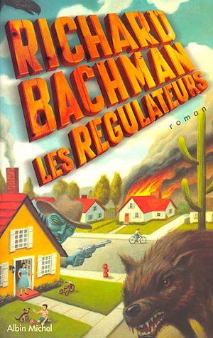 Les Régulateurs | Richard Bachman, Stephen King, . Auteur