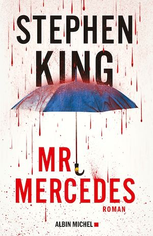Mr Mercedes | King, Stephen. Auteur