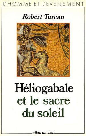 Image de couverture (Héliogabale ou le Sacre du soleil)