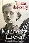 Manderley for ever | Rosnay, Tatiana de. Auteur