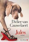 Jules | Van Cauwelaert, Didier. Auteur