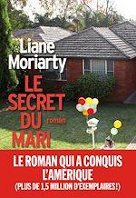 Le Secret du mari | Moriarty, Liane
