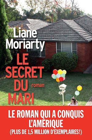 Le Secret du mari | Moriarty, Liane. Auteur